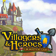 Villagers and Heroes 3.17.7 - RPG monsters, beautiful crafter