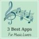 Top 3 Music entertainment apps